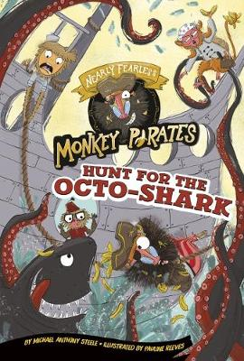 Hunt for the Octo-Shark by Michael Anthony Steele