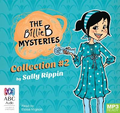 The Billie B Mysteries Collection #2 by Sally Rippin