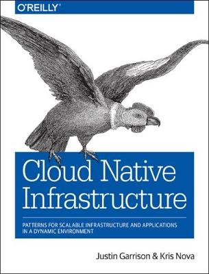 Cloud Native Infrastructure by Justin Garrison