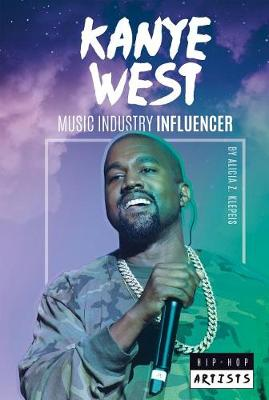 Kanye West: Music Industry Influencer book