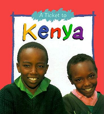 Ticket To Kenya by Sean McCollum