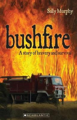 Bushfire by Sally Murphy