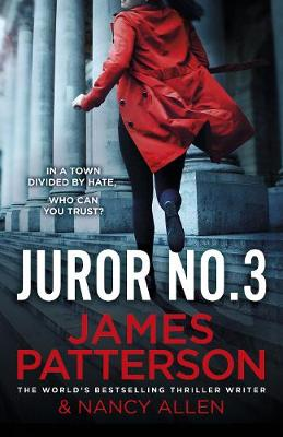 Juror No. 3: A gripping legal thriller by James Patterson
