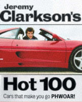 Clarkson's Hot 100 by Jeremy Clarkson