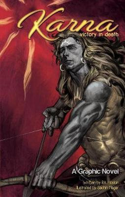 Karna: Victory In Death by Rik Hoskin