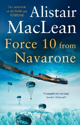 Force 10 from Navarone by Alistair MacLean