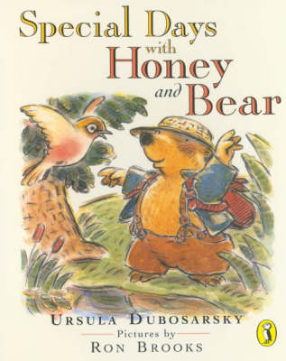 Special Days with Honey and Bear by Ursula Dubosarsky