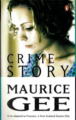 Crime Story by Maurice Gee