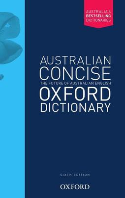 Australian Concise Oxford Dictionary Paperback 6E book