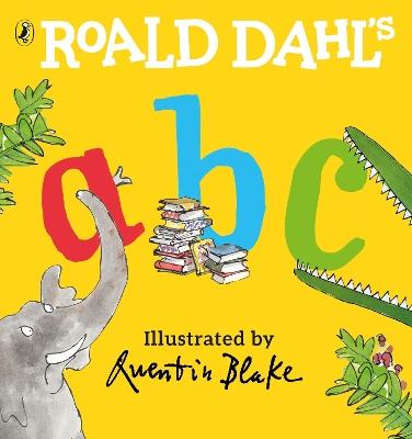 Roald Dahl's ABC by Roald Dahl