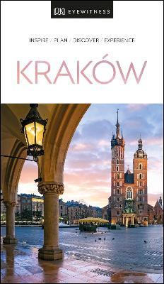 DK Eyewitness Krakow by DK Eyewitness