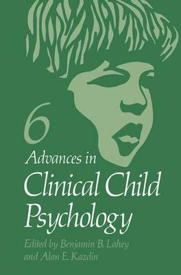 Advances in Clinical Child Psychology by Benjamin B. Lahey