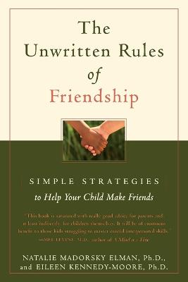 Unwritten Rules of Friendship by Natalie Madorsky Elman