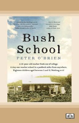 Bush School by Peter O'Brien