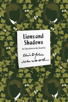 Lions and Shadows by Christopher Isherwood