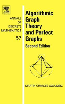 Algorithmic Graph Theory and Perfect Graphs  Volume 57 by Martin Charles Golumbic