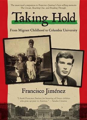 Taking Hold by Francisco Jimenez