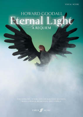 Eternal Light: A Requiem by Howard Goodall