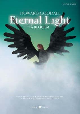 Eternal Light: A Requiem by Howard Goodall