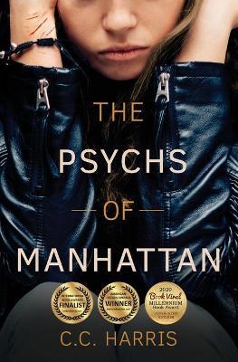 The Psychs of Manhattan: Psychological Thriller by Cc. Harris