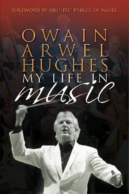 Owain Arwel Hughes by Owain Arwel Hughes