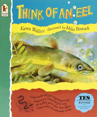 Think Of An Eel by Wallace Karen
