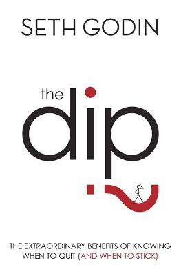 Dip by Seth Godin