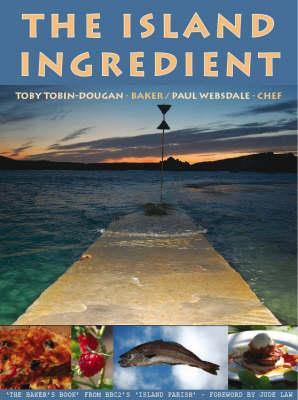 The Island Ingredient by Toby Tobin-Dougan