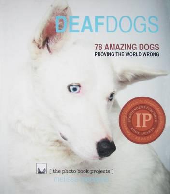 Deaf Dogs by Melissa McDaniel