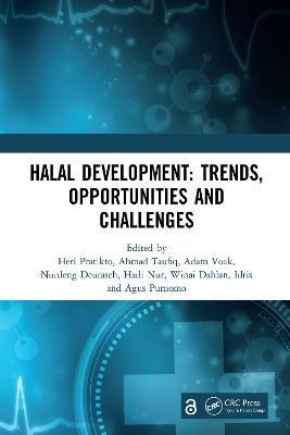 Halal Development: Trends, Opportunities and Challenges: Proceedings of the 1st International Conference on Halal Development (ICHaD 2020), Malang, Indonesia, October 8, 2020 book