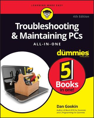 Troubleshooting & Maintaining PCs All-in-One For Dummies book