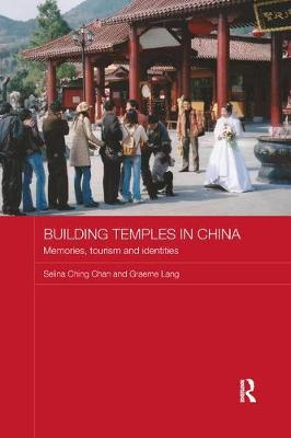 Building Temples in China by Selina Ching Chan