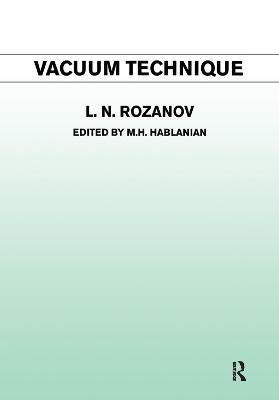 Vacuum Technique by L.N. Rozanov
