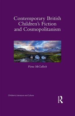 Contemporary British Children's Fiction and Cosmopolitanism book