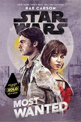 Star Wars Most Wanted by Rae Carson