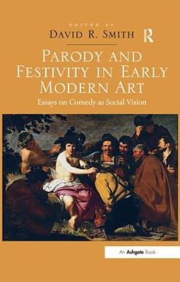 Parody and Festivity in Early Modern Art book