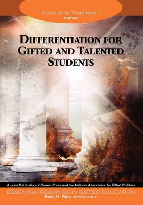 Differentiation for Gifted and Talented Students by Carol Ann Tomlinson