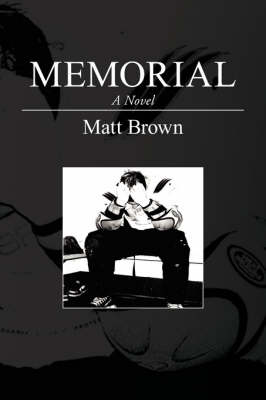 Memorial by Matt Brown