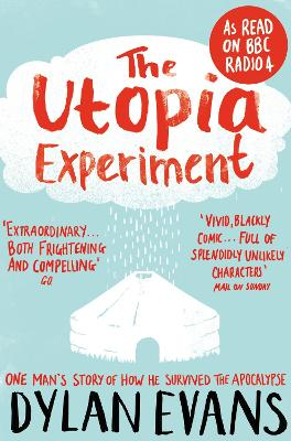 The Utopia Experiment by Dylan Evans