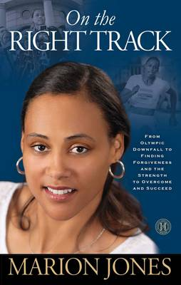 On the Right Track by Marion Jones
