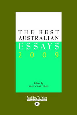 The Best Australian Essays 2009 by Robyn Davidson