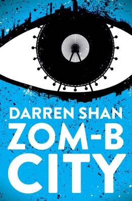 ZOM-B City by Darren Shan