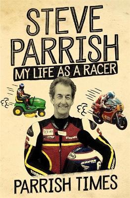 Parrish Times by Steve Parrish