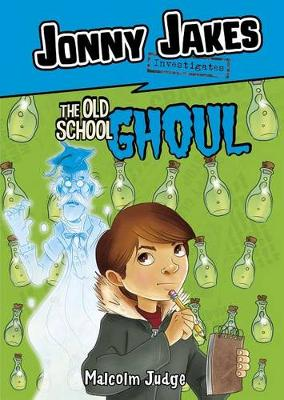 Jonny Jakes Investigates the Old School Ghoul book