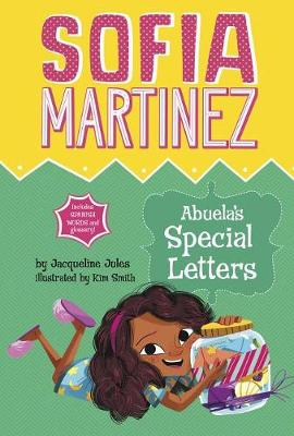 Abuela's Special Letters by Jacqueline Jules