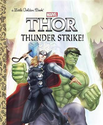 Thunder Strike! (Marvel: Thor) by John Sazaklis