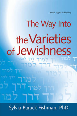 The Way into Varieties of Jewishness by Sylvia Barack Fishman
