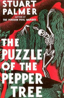 The Puzzle of the Pepper Tree by Stuart Palmer