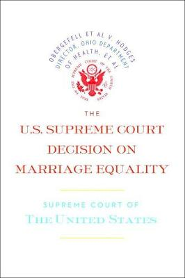 US Supreme Court Decision On Marriage Equality book