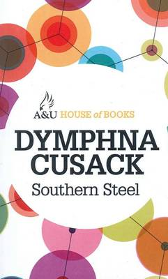 Southern Steel by Dymphna Cusack